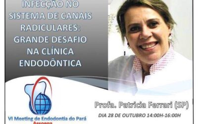 VI Meeting de Endodontia do Pará – 28 e 29 outubro 2016