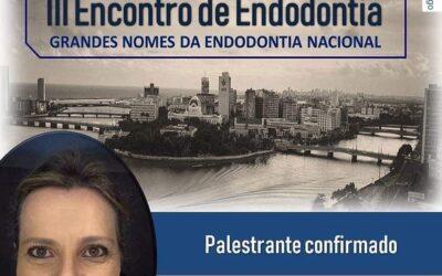 III Encontro de Endodontia CPGO – Recife – 19 a 21 julho 2019